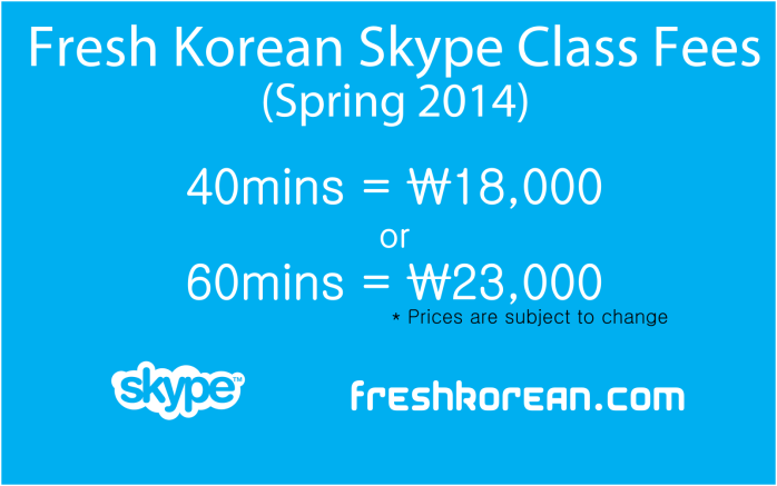Korean skype Classes Spring 2014 - Fresh Korean