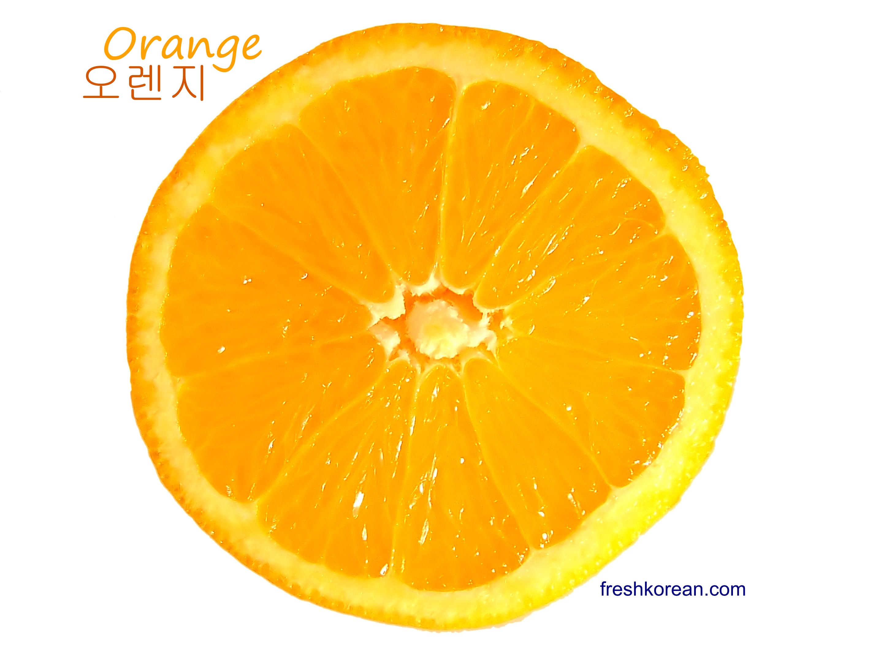 Orange – Fresh Korean Word of the Day for Friday July 6th | Fresh ...