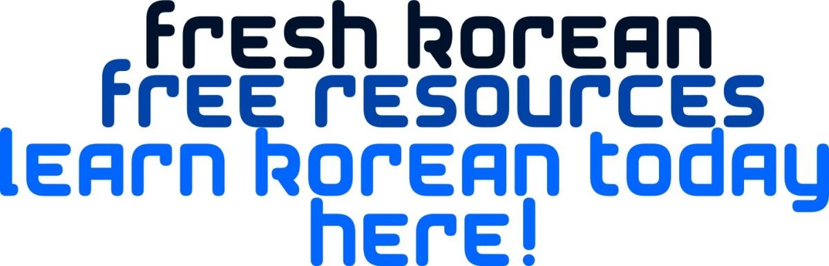 Free Resources – Fresh Korean
