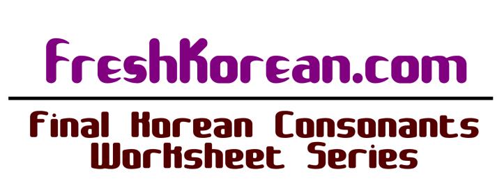 Final Korean Consonant Series - Fresh Korean