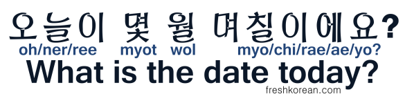What is the date today - Fresh Korean