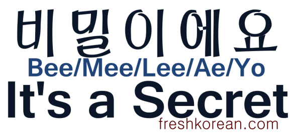 It's a secret - Fresh Korean