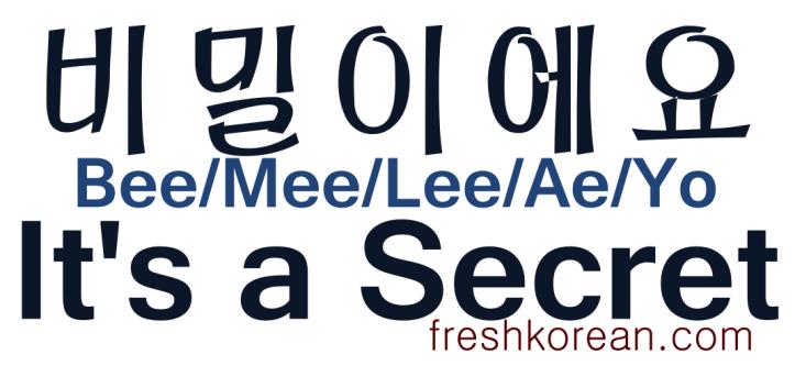 It's a secret - Fresh Korean