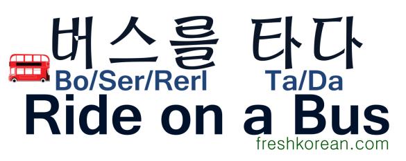 Ride on a Bus - Fresh Korean