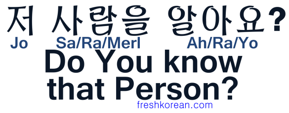Do you know that Person - Fresh Korean