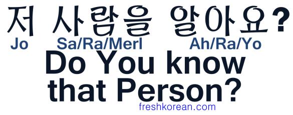 Do you know that Person - Fresh Korean
