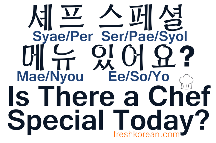 Is there a chef special today - Fresh Korean