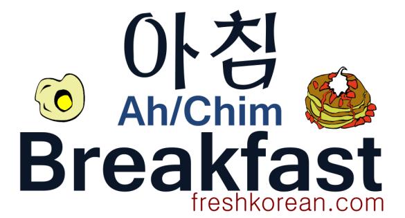 Breakfast - Fresh Korean