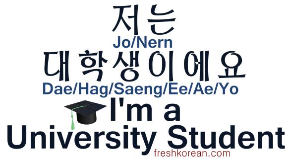 I'm a University Student - Fresh Korean