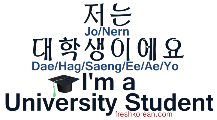 I'm a University Student - Fresh Korean