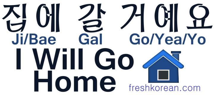 I Will Go Home - Fresh Korean