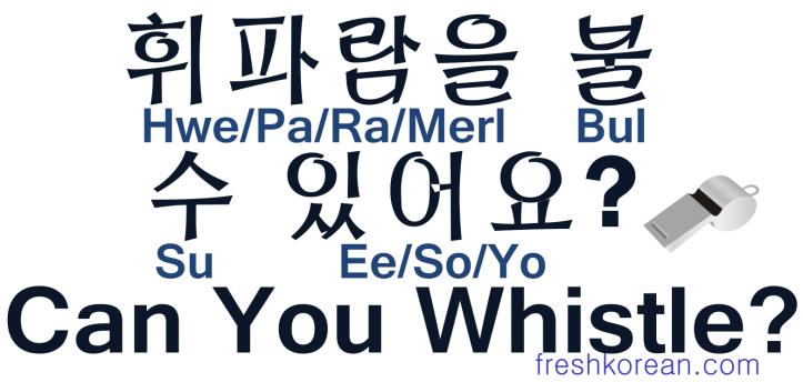 Can You Whistle - Fresh Korean