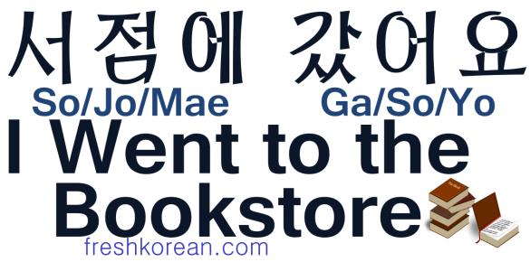 I Went to the Bookstore - Fresh Korean