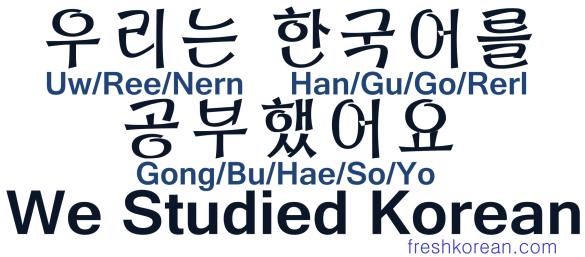 We Studied Korean - Fresh Korean