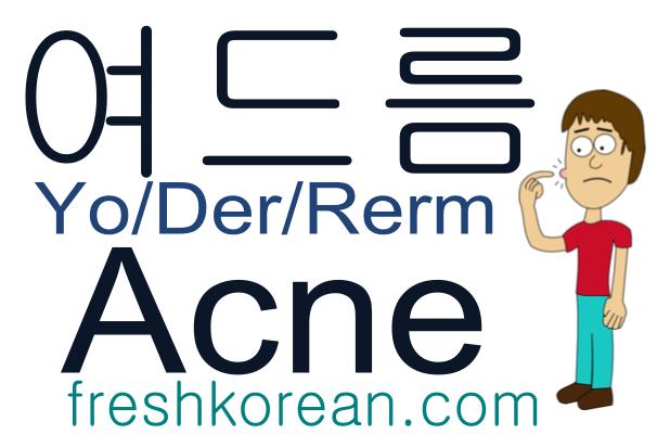 acne - Fresh Korean Phrase